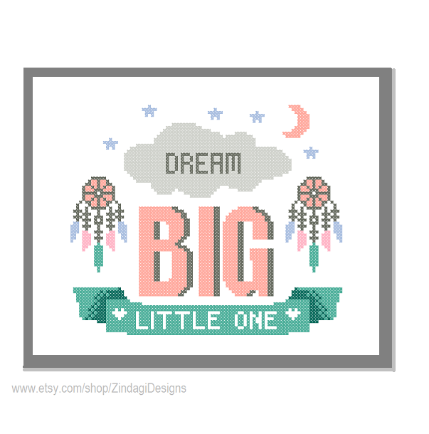 "Modern Cross Stitch Pattern ""Dream Big Little One"" Inspirational ..."