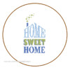 Home Sweet Home Blue Green 2