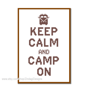 Keep calm - camp on cross stitch