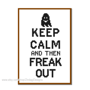 Keep calm - freak out cross sitch