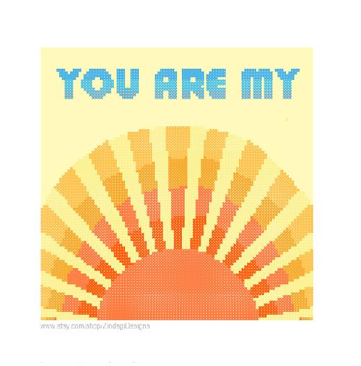 You are my sunshine cross stitch pattern