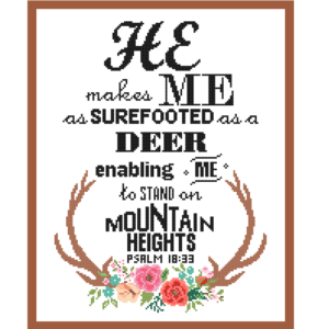 Psalm 18:33 He makes me cross stitch pattern